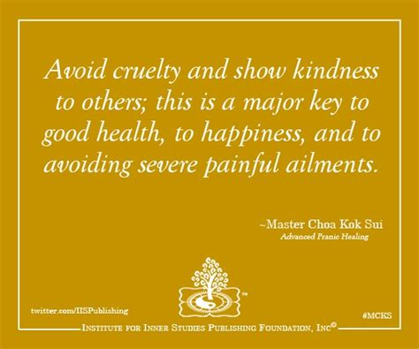 Avoid Cruelty And Show Kindness To Others; This Is A Major