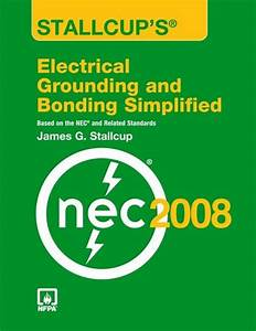Stallcup U0026 39 S Electrical Grounding And Bonding Simplified
