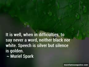 Quotes About Si... Silence Golden Quotes