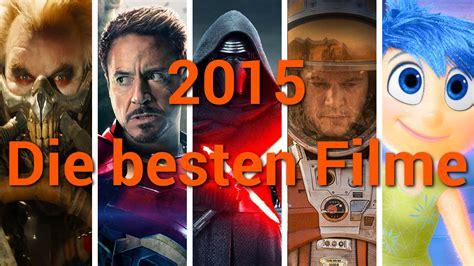 die 500 besten filme die besten filme 2015 jahresr 252 ckblick