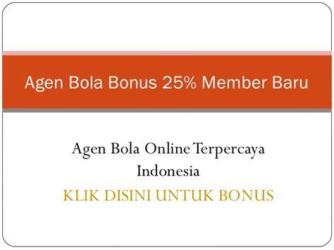 Promo agen bola bonus 25% member baru