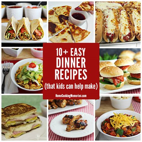 easy and meals for dinner 10 easy dinner recipes kids can help make
