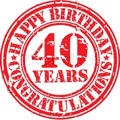 Das völlige gegenteil sind personen wie der überlebenskünstler; Alles Gute zum Geburtstag 40 Jahre ... | Vektorgrafik ...