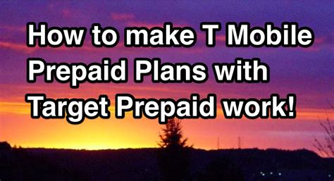 how do prepaid phones work how to make t mobile prepaid plans with target prepaid
