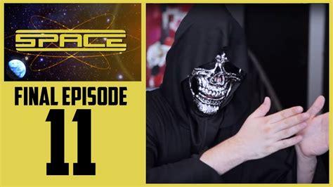 SPACE EP11 - La fin des programmes - YouTube