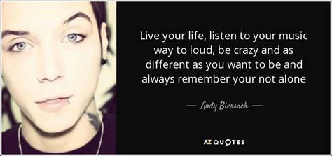 Top 25 Quotes By Andy Biersack (of 75)