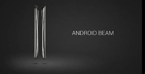 android beam maps supports android beam android authority