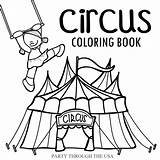 Circus Coloring Themed Road Trip Week Usa Theme Printable Did Last Activities Homeschooling Planning Learning Had Been Series Through Showman sketch template