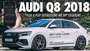 Luftfahrwerk Audi A6 : tiiieff luftfahrwerk tieferlegen beim audi q8 2018 ~ Kayakingforconservation.com Haus und Dekorationen