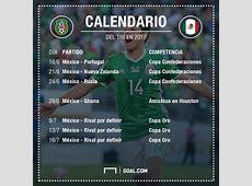 El calendario del Tri en 2017 Goalcom