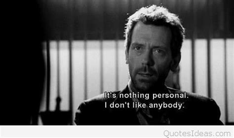 dr house quote wallpaper hd