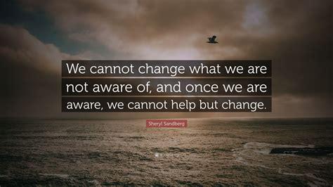 sheryl sandberg quote   change