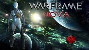 Warframe Nova PC Gameplay *HD* 1080P Max Settings - YouTube
