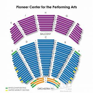 Pioneer Center For The Performing Arts Seating Chart
