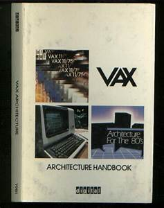 Vax Architecture Handbook For The 80 U0026 39 S Digital Equipment Corporation Dec Pdp