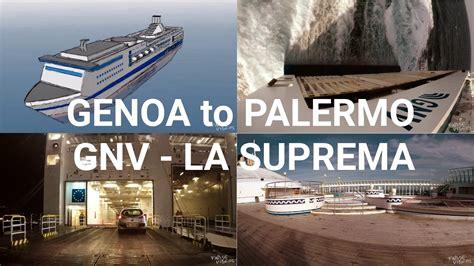 grandi navi veloci la suprema genoa to palermo a journey by ferry la suprema gnv