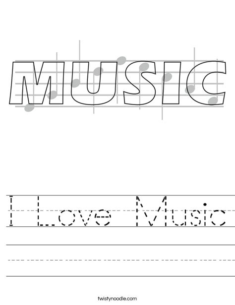 I Love Music Worksheet  Twisty Noodle