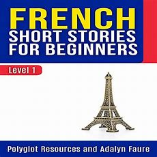 French Short Stories For Beginners Level 1  Audiobook Audiblecom