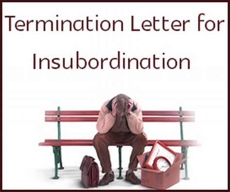 sample termination letter  insubordination