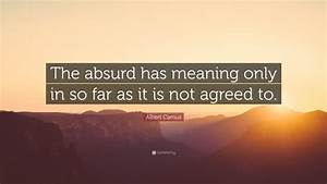 Albert Camus Qu... Absurd Meaning