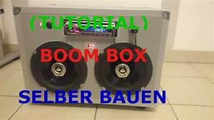 Musikanlage Selber Bauen : tutorial portable party boombox selber bauen youtube ~ A.2002-acura-tl-radio.info Haus und Dekorationen
