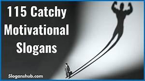 115 Catchy Moti... Slogan Inspirational Quotes