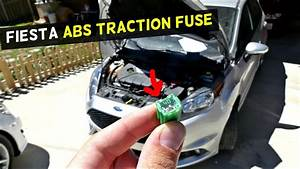 Ford Fiesta Abs Traction Control Light Fuse Location