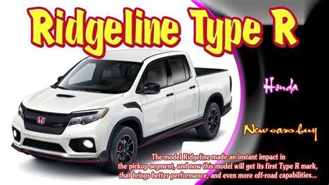 2019 Honda Ridgeline Type R