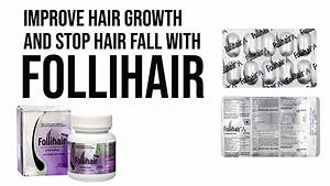 Follihair Multivitamin Nutritional Biotin Supplement