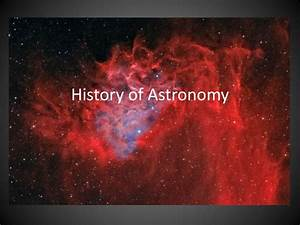 PPT - History of Astronomy PowerPoint Presentation - ID ...