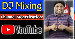Dj Mexing Youtube Channel Monetizewebsite Seo Tutorial