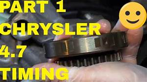 Part 1 Chrysler 4 7 V8 Timing Chain Removal And