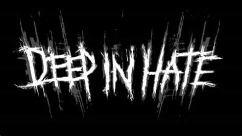 Deep In Hate  Discography, Lineup, Biography, Interviews