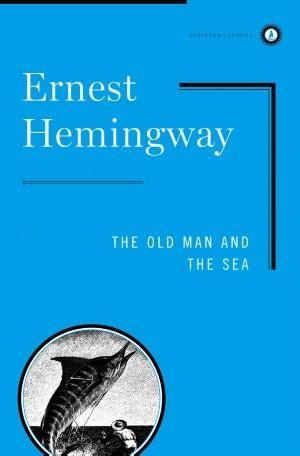 man   sea  ernest hemingway reviews