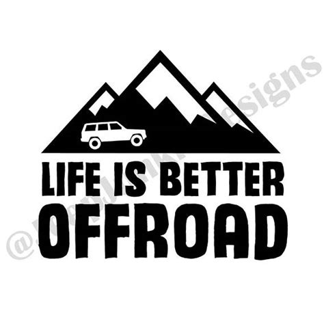jeep life logo life is better offroad xj decal jeep decal jeep