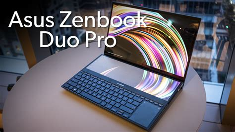 hands   asus zenbook pro duo laptop pcworld