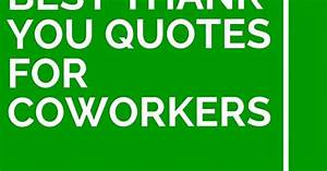 34 Best Thank You Quotes For Coworkers | Volunteer ideas ...