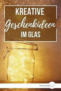 Geschenke Für Schwiegereltern : geschenkideen im glas diy geschenk schwiegermutter ~ A.2002-acura-tl-radio.info Haus und Dekorationen