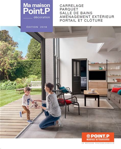 carrelage point p catalogue dootdadoo id 233 es de conception sont int 233 ressants 224 votre d 233 cor