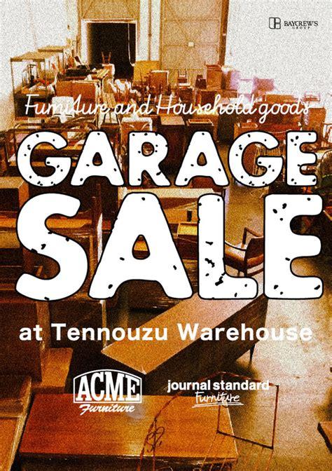 garage sales ta 最大90 オフ 人気インテリアブランドの倉庫でガレージセール開催 タブルームニュース
