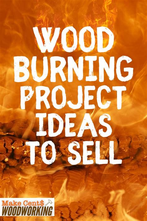 wood burning project ideas  sell wood burning tips