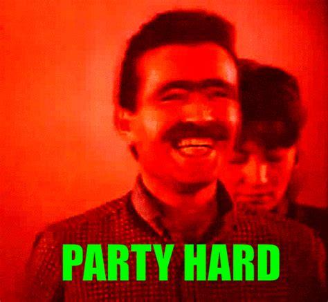 Party Hard Meme - party hard by nedesem meme center