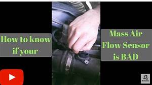 Video Contest  How To Know If The Mass Air Flow Sensor Is