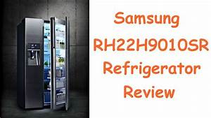 Samsung Rh22h9010sr Review Rh22h9010sr Samsung Food Showcase Refrigerator