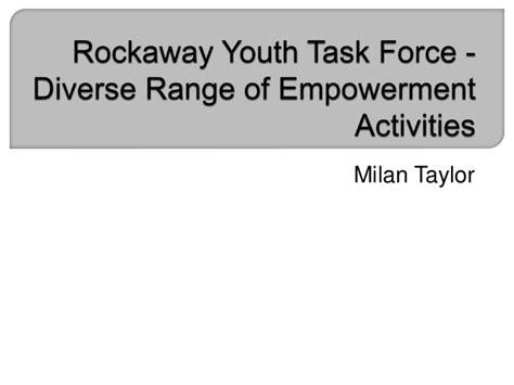 rockaway youth task diverse range of empowerment