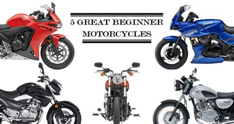 5 Great Beginner Motorcycles • Motorcycle Central