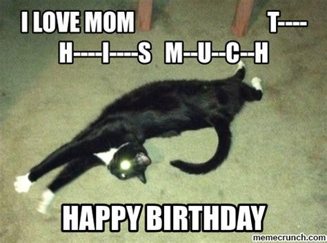 Mom Birthday Meme - happy birthday mom
