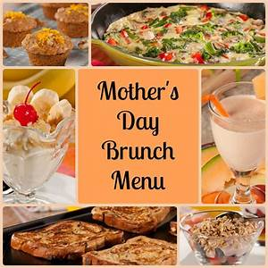 A Marvelous Mother's Day Brunch Menu ...