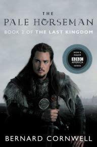 The Pale Horseman (last Kingdom Series #2) (saxon Tales