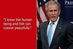 Dumb Celebrity Quotes – George W. Bush